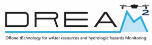 DREAM 2: Drone tEchnology for wAter resources and hydrologic hazards Monitoring